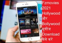Fzmovies 2021 Hollywood and Bollywood Download